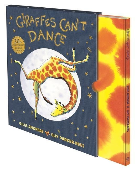 Giraffes Can't Dance: 20th Anniversary Limited Edition - Giles Andreae