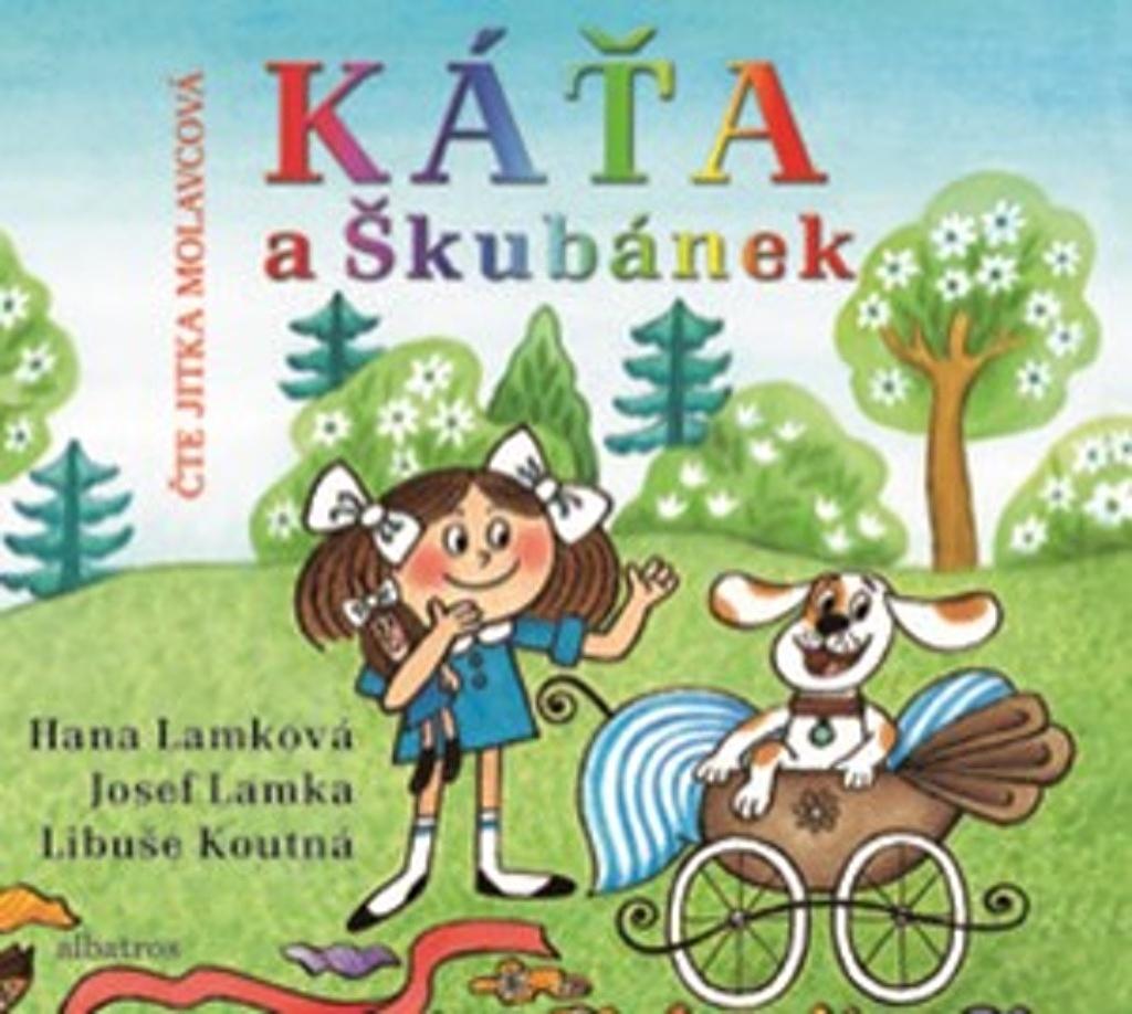 Káťa a Škubánek - Hana Lamková, Josef Lamka