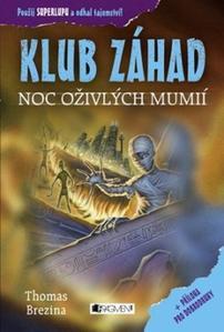 Obrázok KLUB ZÁHAD Noc oživlých mumií