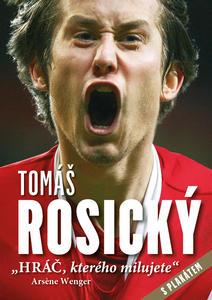 Obrázok Tomáš Rosický Hráč, kterého milujete