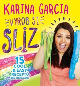 Obrázok Karina Garcia Vyrob si sliz