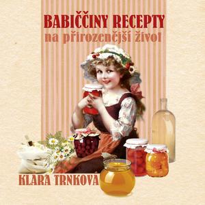 Obrázok Babiččiny recepty na přirozenější život