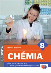Obrázok Chémia pre 8. ročník základnej školy a 3. ročník gymnázia s osemročným štúdiom