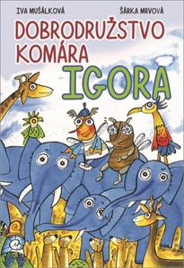 Obrázok Dobrodružstvo komára Igora