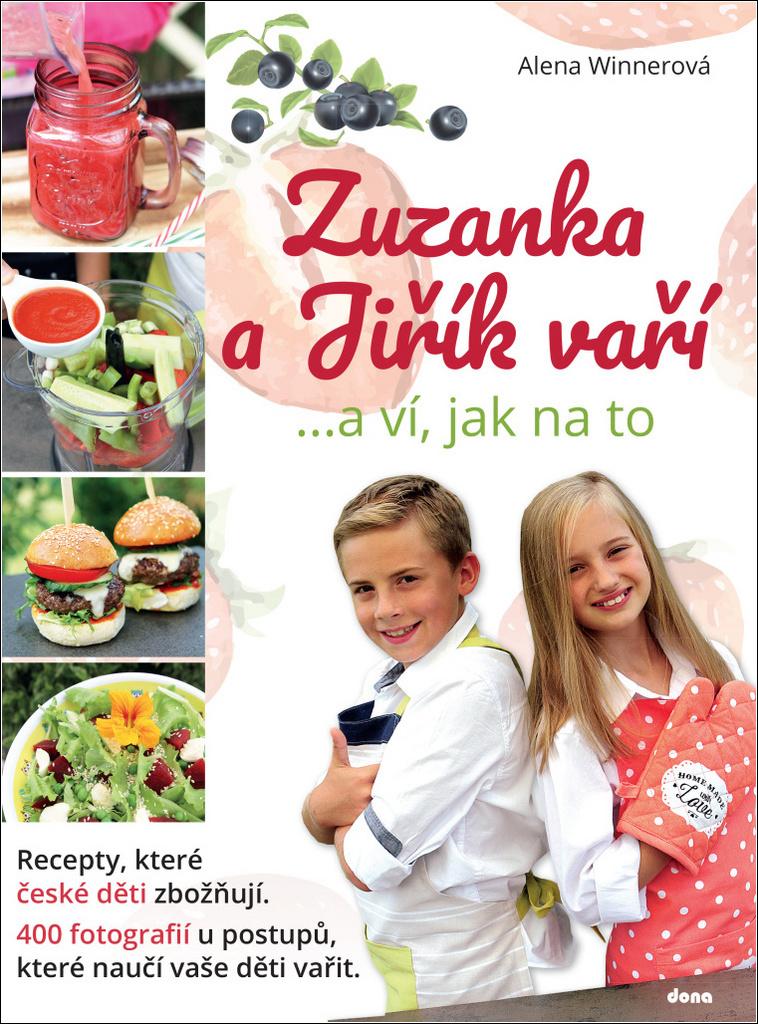 Zuzanka a Jiřík vaří - Alena Winnerová