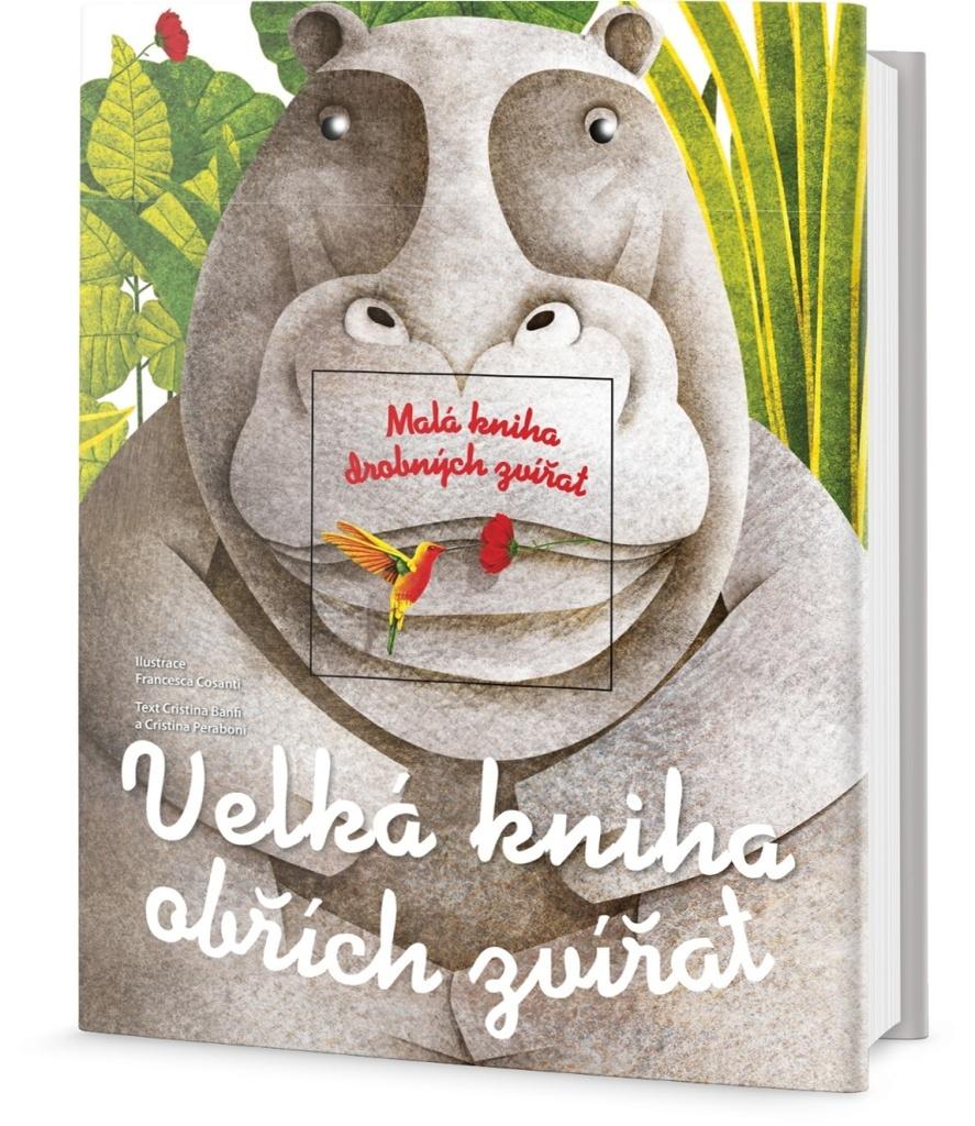 Velká kniha obřích zvířat - Cristina Peraboni, Cristina M. Banfi