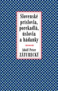 Obrázok Slovenské príslovia, porekadlá, úslovia a hádanky