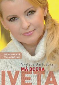 Obrázok Má dcera Iveta (Iveta Bartošová)