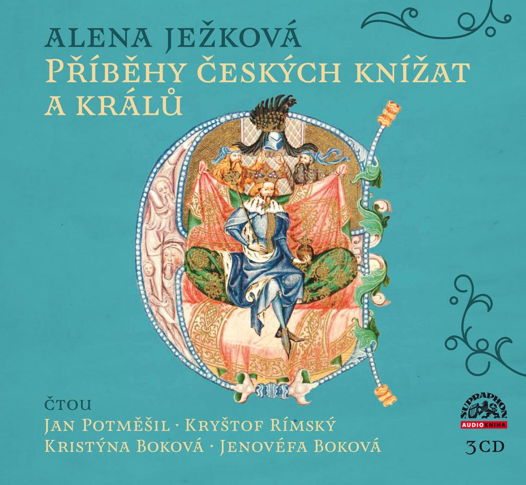 Příběhy českých knížat a králů - Alena Ježková