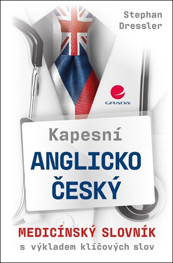 Kapesní anglicko-český medicínský slovník - Lenka Velebová, Stephan Dressler