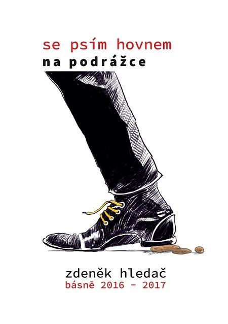 Se psím hovnem na podrážce - Zdeněk Hledač