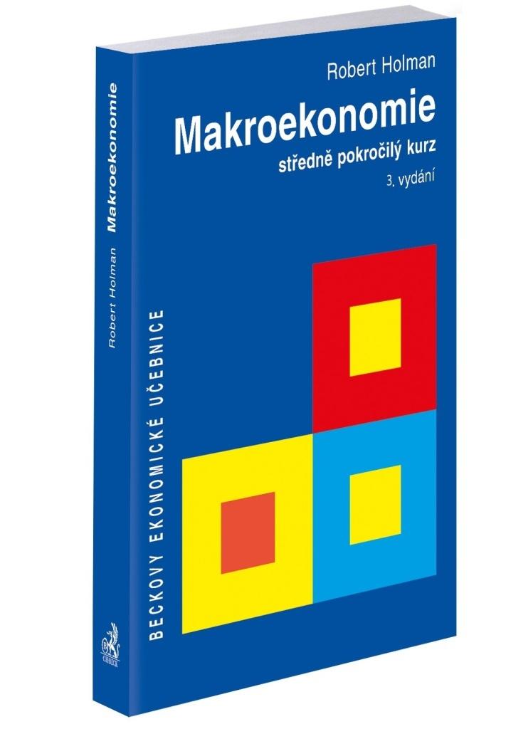 Makroekonomie - Prof. Ing. Robert Holman CSc.