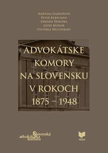 Obrázok Advokátske komory na Slovensku v rokoch 1875 - 1948