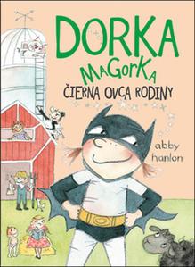 Obrázok Dorka Magorka, čierna ovca rodiny (Dorka Magorka 3)