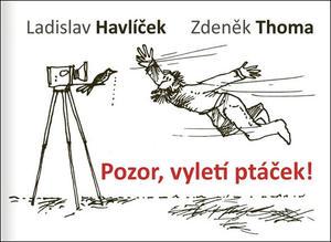 Obrázok Pozor, vyletí ptáček!