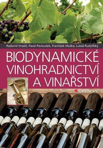 Obrázok Biodynamické vinohradnictví a vinařství