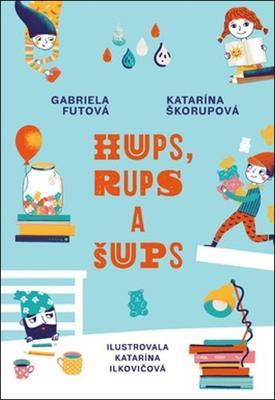 Obrázok Hups, Rups a Šups