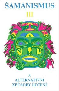 Obrázok Šamanismus III