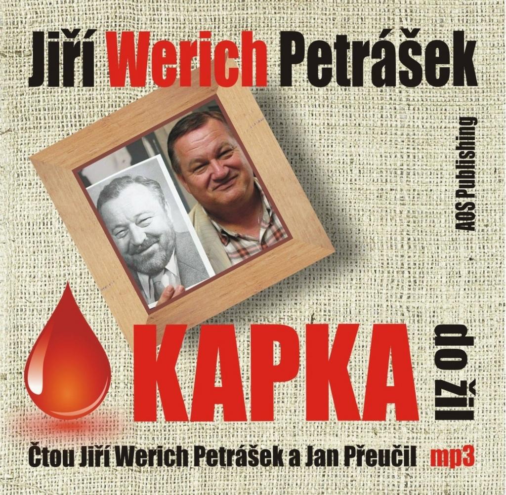 Kapka do žil - Jiří Werich Petrášek