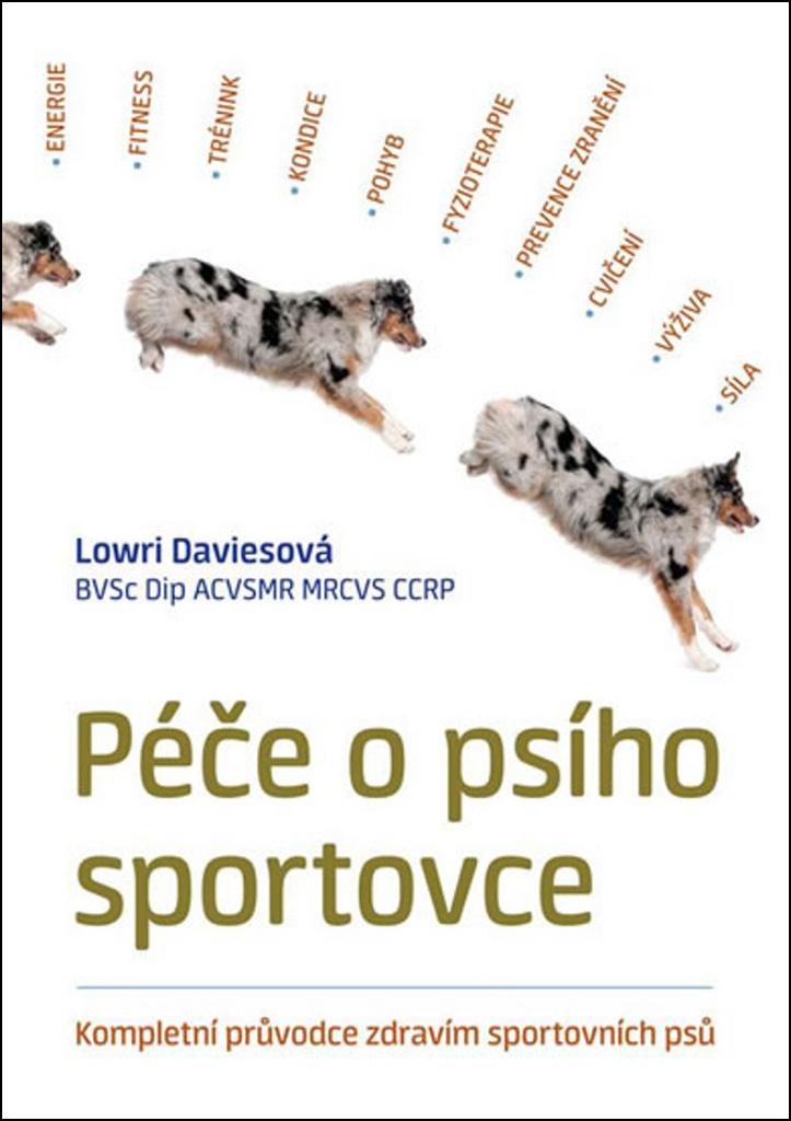 Péče o psího sportovce - Lowri Daviesová