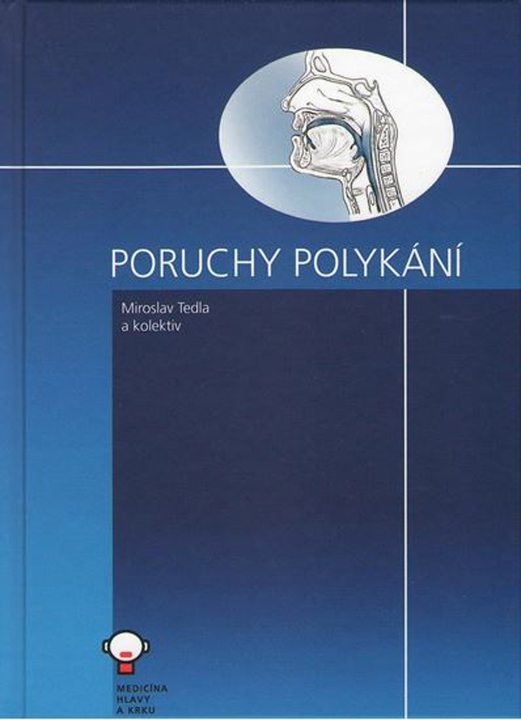 Poruchy polykání - Miroslav Tedla, Michal Černý