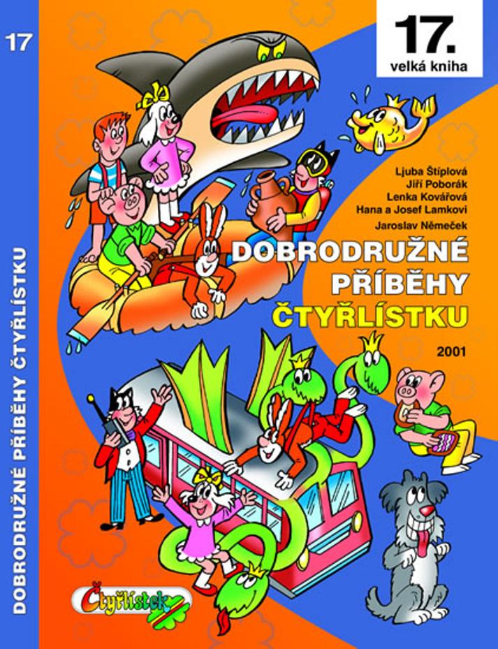 Dobrodružné příběhy Čtyřlístku - Ljuba Štíplová, Jaroslav Němeček