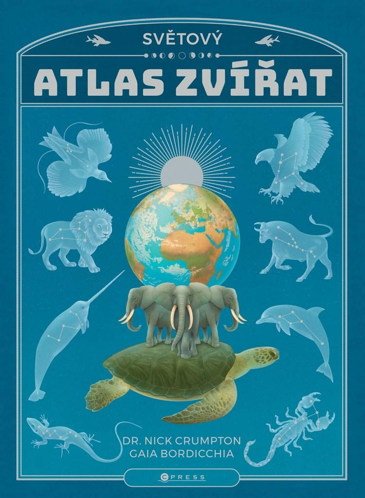 Světový atlas zvířat - Gaia Bordicchia, Nick Crumpton