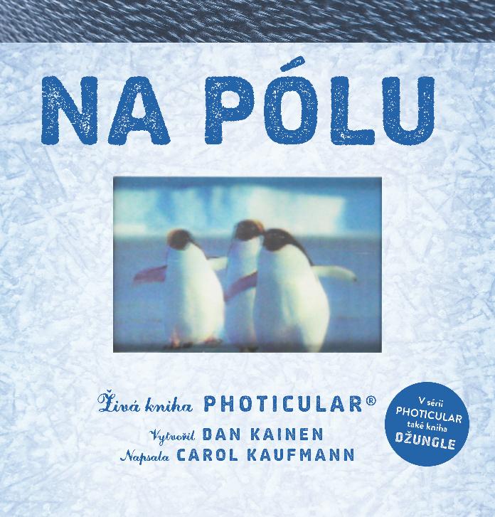 Na pólu - Carol Kaufmann, Dan Kainen