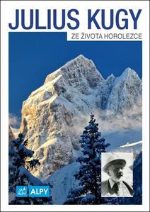 Obrázok Julius Kugy Ze života horolezce