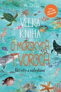 Obrázok Veľká kniha o morských tvoroch