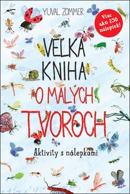 Obrázok Veľká kniha o malých tvoroch