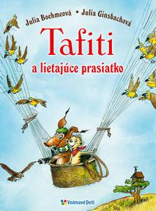 Obrázok Tafiti a lietajúce prasiatko