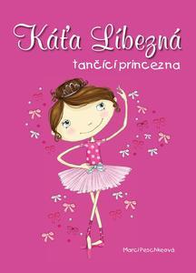 Obrázok Káťa Líbezná tančící princezna