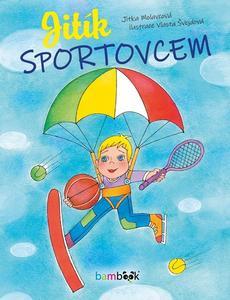 Obrázok Jitík sportovcem