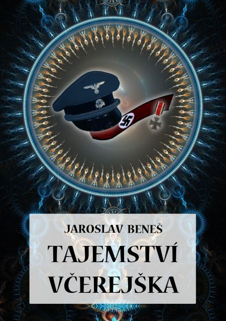 Tajemství včerejška - Jaroslav Beneš