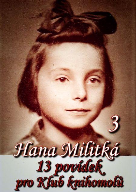 13 povídek pro Klub knihomolů 3 - Hana Militká