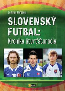 Obrázok Slovenský futbal: Kronika štvrťstoročia