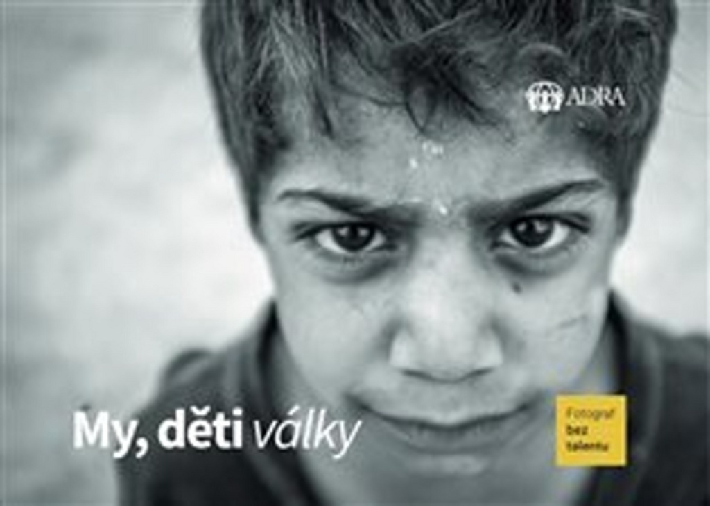 My, děti války - Fotograf bez talentu