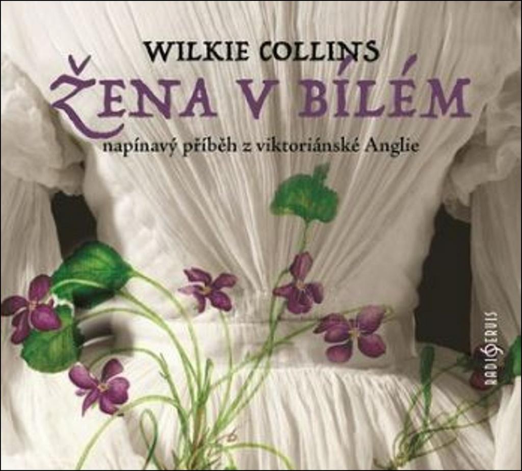 Žena v bílém - Wilkie Collins