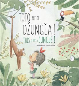 Obrázok Toto nie je džungľa! This is not a jungle!