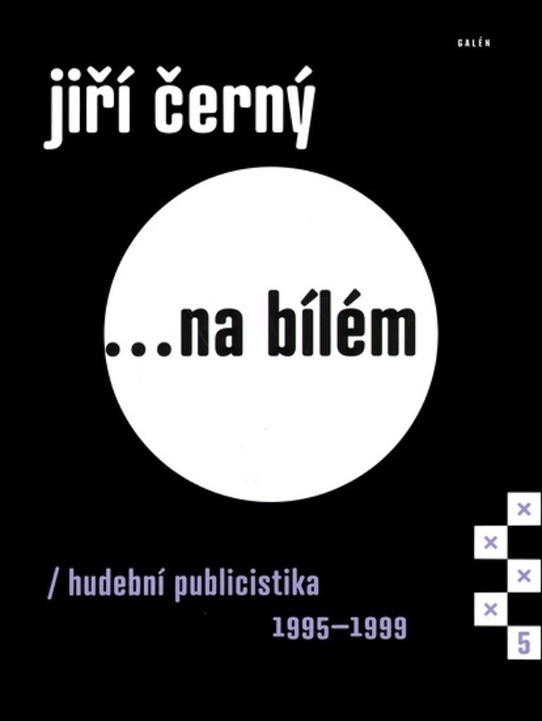 Jiří Černý... na bílém 5 - Jiří Černý
