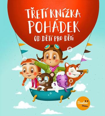 Třetí knížka pohádek od dětí pro děti