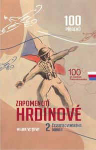 Obrázok Zapomenutí hrdinové 2. československého odboje