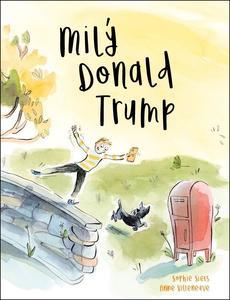 Obrázok Milý Donald Trump