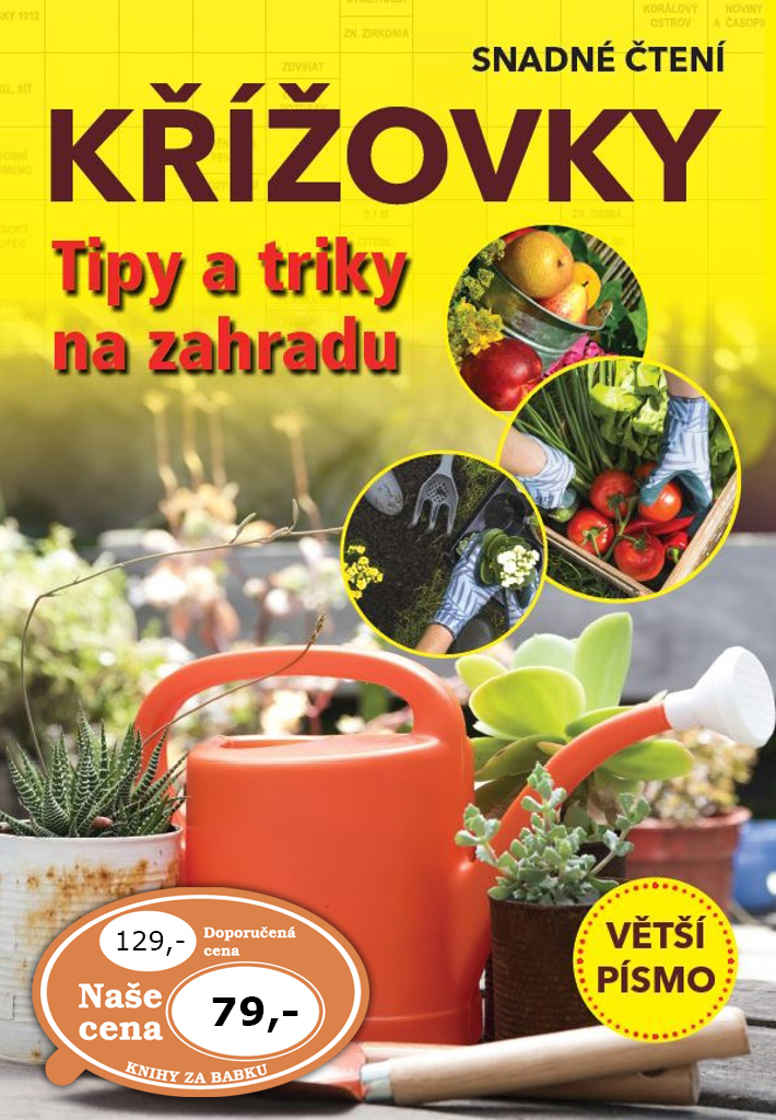 Křížovky Tipy a triky na zahradu