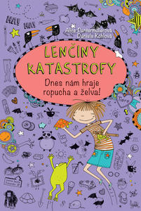 Obrázok Lenčiny katastrofy Dnes nám hraje ropucha a želva! (5.díl)