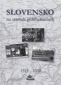 Obrázok Slovensko na starých pohľadniciach 1918 - 1939