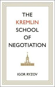 Obrázok The Kremlin School of Negotiation