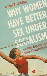 Obrázok Why Women Have Better Sex Under Socialism