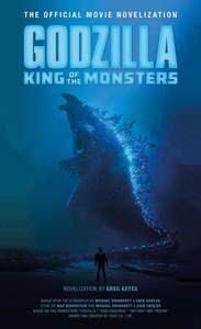 Obrázok Godzilla: King of the Monsters - Official Movie Novelization